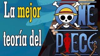 LA MEJOR TEORIA DEL ONE PIECE
