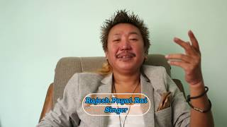 Singer Rajesh Payal Rai - Latest Exclusive Interview