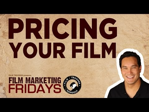Film Marketing Fridays - Pricing Your Film