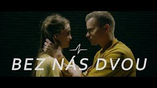 PLATONIC - Bez nás dvou (Official Music Video)