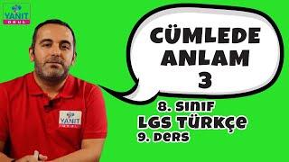 Cümlede Anlam 3 | Anlam Özelliklerine Göre Cümleler | 2021 LGS Türkçe Konu Anlatımları #8trkc