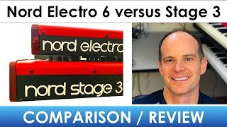Nord Electro 6 versus Nord Stage 3 Comparison and Review