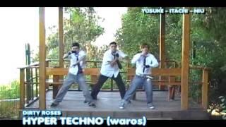 DIRTY ROSES / HYPER TECHNO (WAROS)