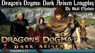 Dragon's Dogma: Dark Arisen - Longplay / Full Playthrough / Walkthrough Part 1/2 (no commentary)