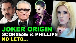 Joker Origin Movie - Martin Scorsese & Todd Phillips, NO JARED LETO