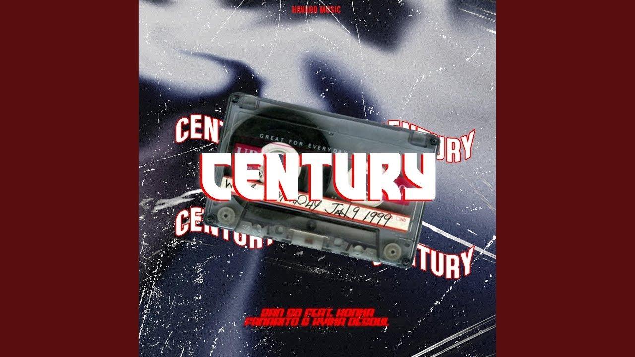 Download Djy Zan SA - Century (ft. Fanarito, Kyika DeSoul & Konka) | Whistle Song