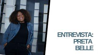 Preta Belle - Episódio 6 | #projetoentrelace #musicaautoral #artevisual