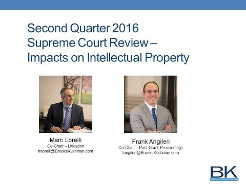 Second Quarter 2016 Supreme Court and Federal Circuit Update