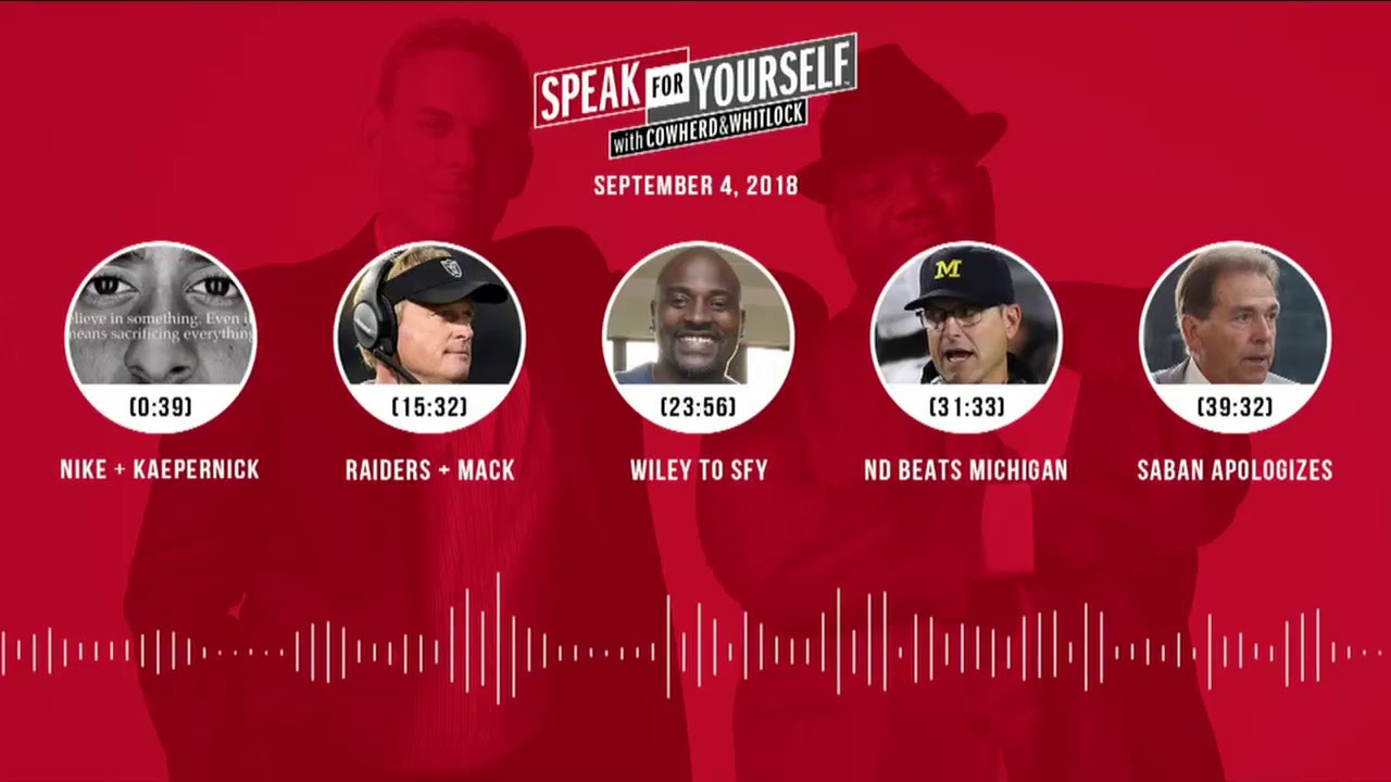 SPEAK FOR YOURSELF Audio Podcast (9.4.18) with Colin Cowherd, Jason Whitlock | SPEAK FOR YOURSELF