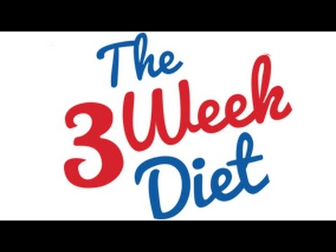 How to lose weight fast with The 3 Week Diet