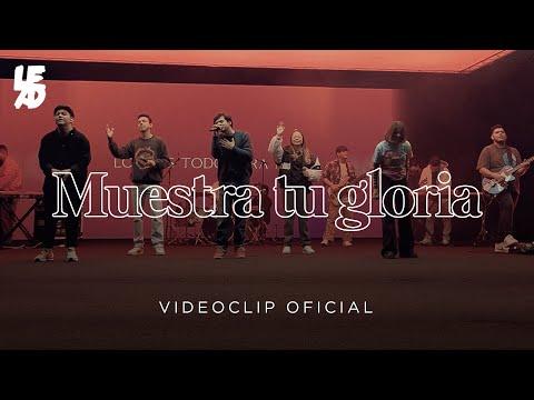 Lead - Muestra Tu Gloria (En Vivo) Videoclip Oficial