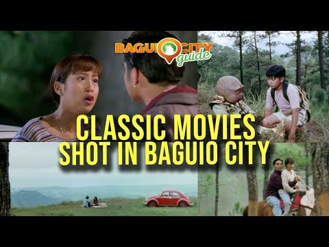 #THROWBACK: Classic Movies Shot in Baguio City   Baguio City Guide