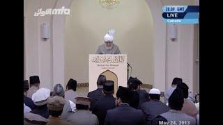 English Translation: Friday Sermon 24th May 2013 - Islam Ahmadiyya
