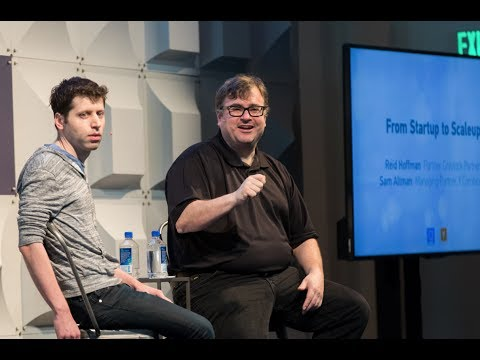 From Startup to Scaleup with Reid Hoffman and Sam Altman   The Scaleup Offsite 2017