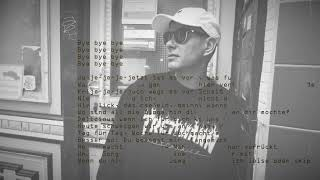 TRETTMANN - bye bye bye (prod. KITSCHKRIEG) [Lyrics]