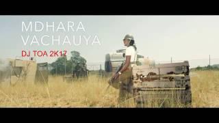 dj toa 2k17 - Jah Prayzah (Mdhara Vachauya) ft Kevin Gates Remix