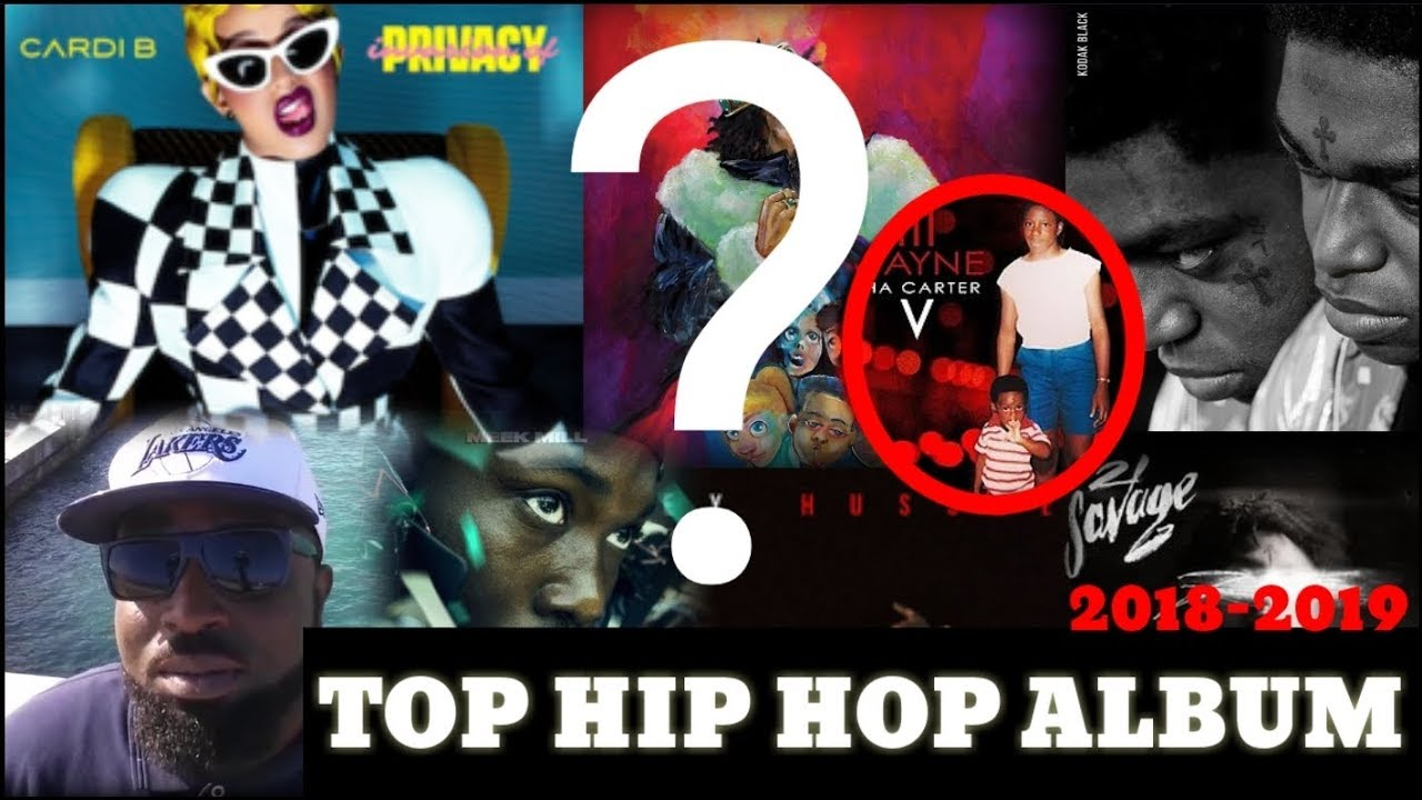 The Focus | Top 5 Hip Hop Albums Of 2018 - 2019 | Who Had The #1 Album |  What Will Be The New Trend?