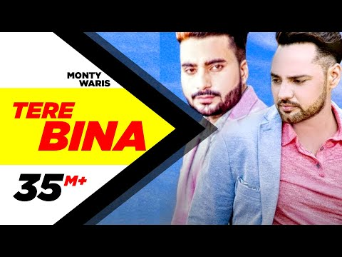 Tere Bina (Full Song) | Monty & Waris feat Ginni Kapoor | Latest Punjabi Song 2016 | Speed Records