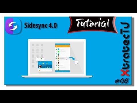 Tutorial Samsung Sidesync 4.0 / Xtratectv #08
