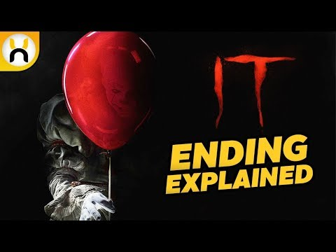 IT (2017) Ending Explained - What Does it Really Mean?