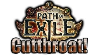 Path of Exile One Week Cutthroat Hype!?