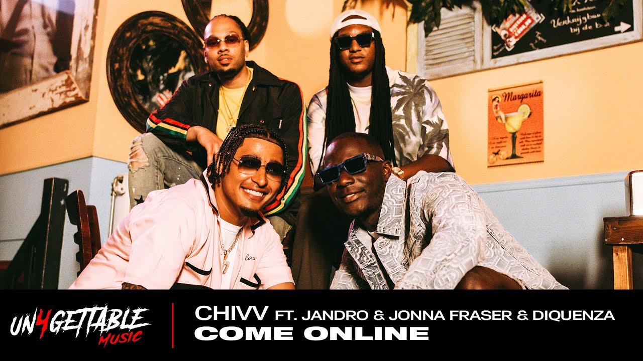 Chivv  Come Online ft Jandro Jonna Fraser u0026 Diquenza  Viral Festival Anthem