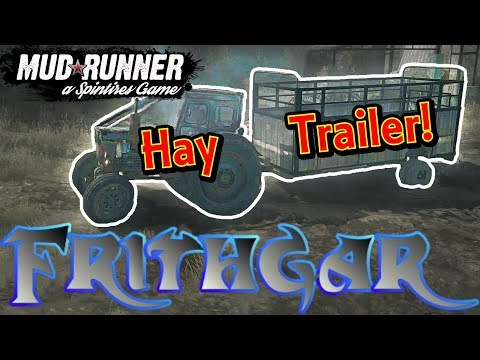Let's Play Spintires Mudrunner #18: Hay Trailer!