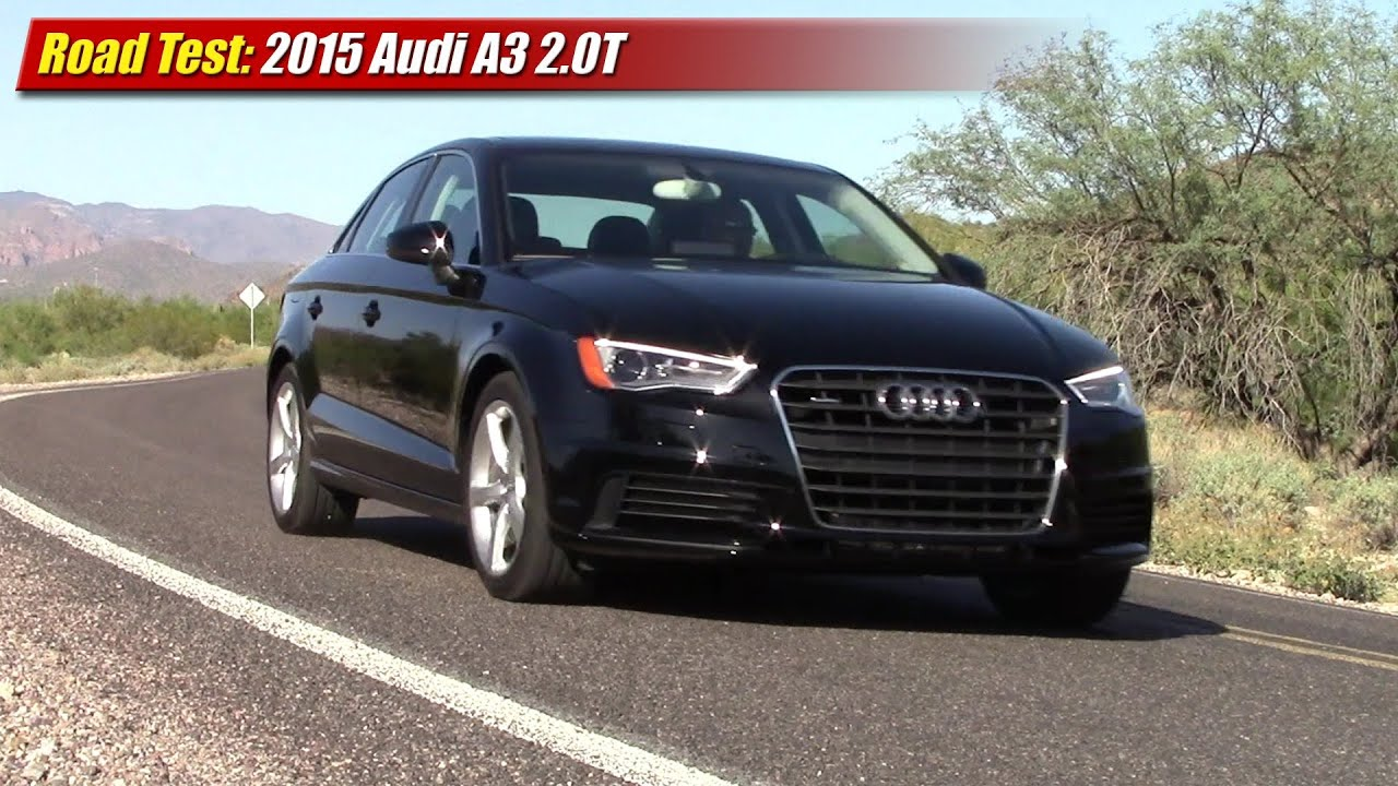 Audi a3 2 0t road test 2015 audi a3 2 0t quattro youtube