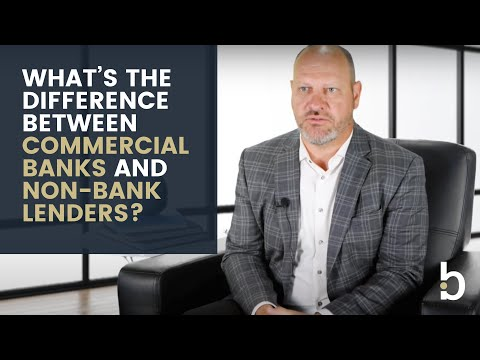 What's the difference between commercial banks and non-bank lenders?