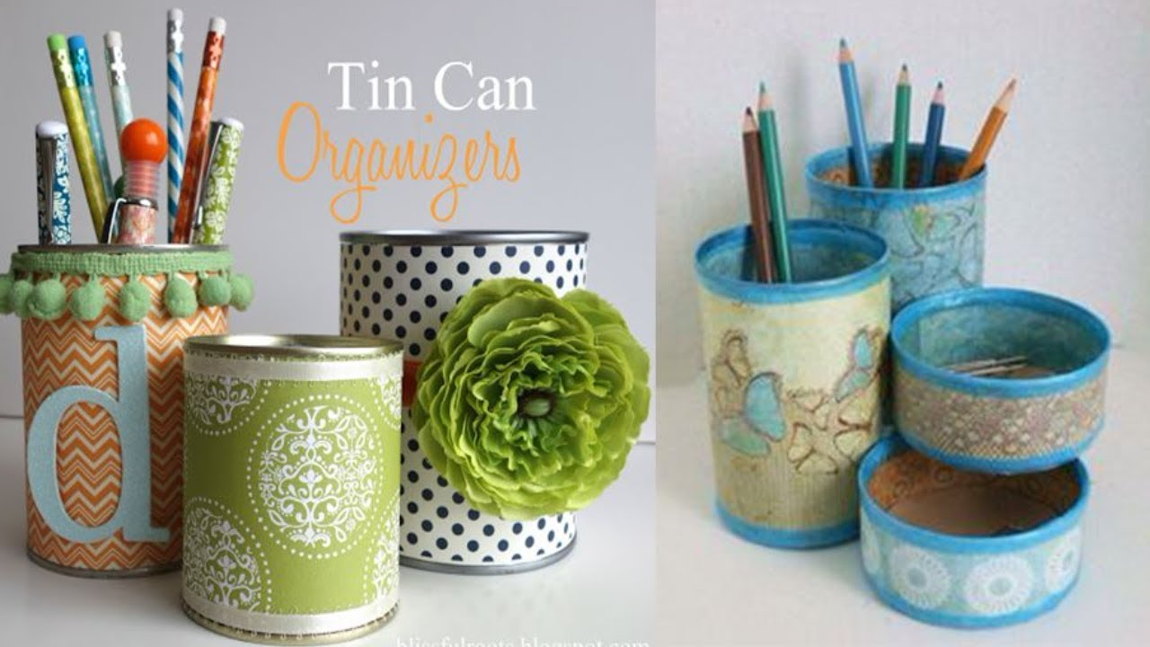 Diy Crafts How To Recycle Tin Cans To Make A Pencil Holder Or Desk Organiser 2018 Craft