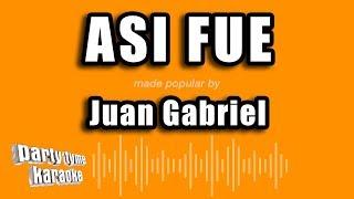 Juan Gabriel - Asi Fue (Versión Karaoke)