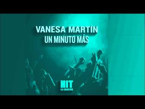 Vanesa Martín - Un minuto más (Hit)