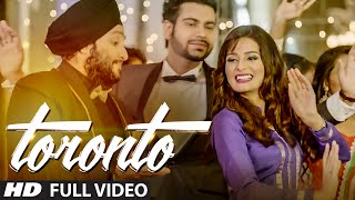 TORONTO (Full Video) RISHI J, KUNWAR SINGH | LATEST PUNJABI SONG