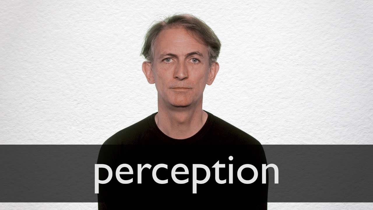 How to pronounce PERCEPTION in British English