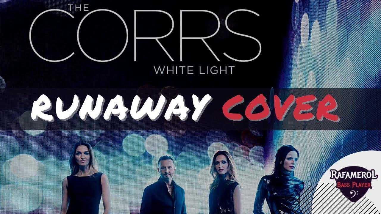 The Corrs - Runaway (Bandhub Cover)