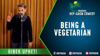 Being a Vegetarian | Nepali Stand-Up Comedy | Bibek Upreti | Nep-Gasm Comedy