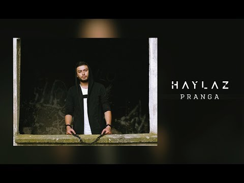 Haylaz - Pranga (Official Video)