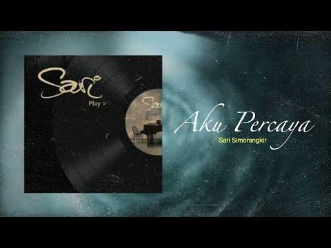 Sari Simorangkir - Aku Percaya (Official Instrument Lyrics Video)