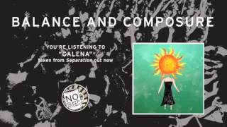 """Galena"" by Balance and Composure taken from Separation"