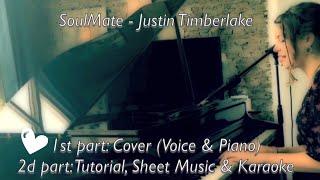 Download Lagu Justin Timberlake - SoulMate Cover | Voice & Piano | (from 3:20 Tutorial, Sheet Music & Karaoke) Mp3