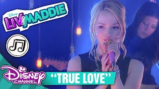 LIV & MADDIE Songs - 🎵 True Love 🎵   Disney Channel Songs
