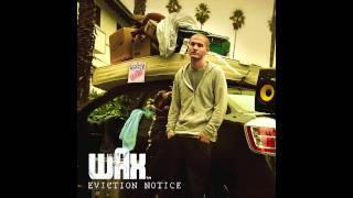Wax - It