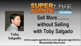 Sell More without Selling with Toby Salgado