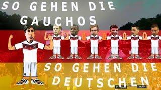 Fussball Deutschland - Der Gaucho Song ( so gehen die gauchos so gehen die deutschen )