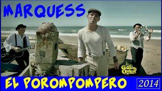 Marquess 🔊 El Porompompero (Videoclip) HD & HQ