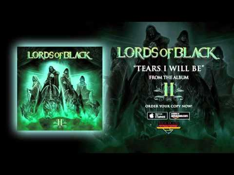 Lords Of Black - Tears I Will Be (Official Audio)