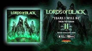 LORDS OF BLACK - Tears I Will Be (audio)