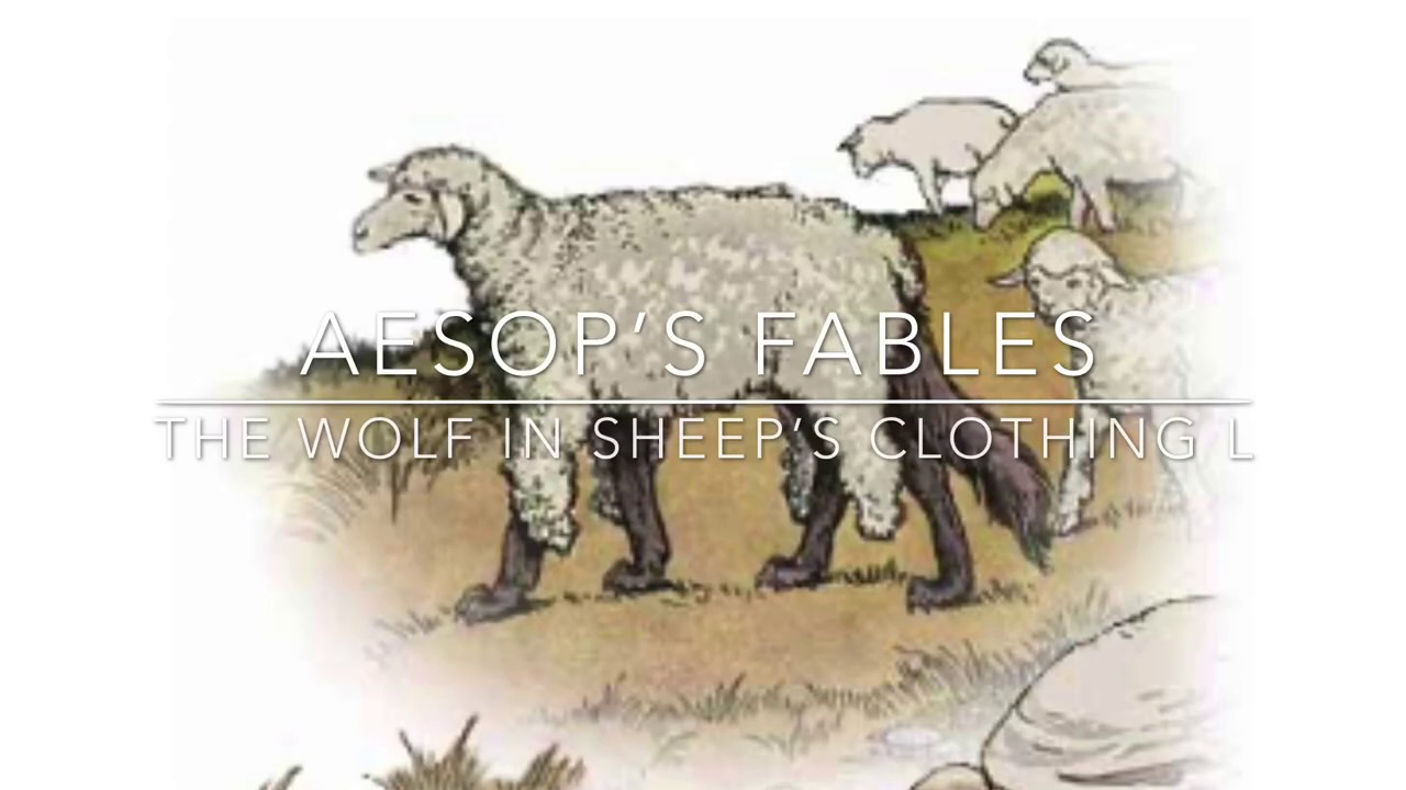The Wolf In Sheep S Clothing Fables Of Aesop
