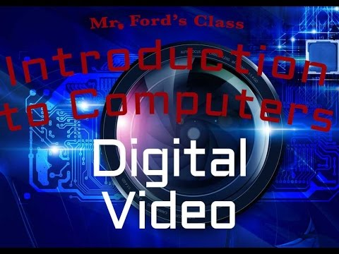 Digital Media : Digital Video (07:06)