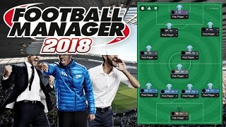 Football Manager 2018 Invincible Tactic!